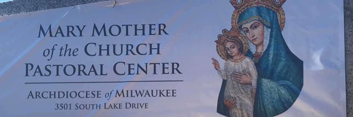 Entrance sign for Mary Mother of the Church Pastoral Center, main offices of the Archdiocese of Milwaukee.